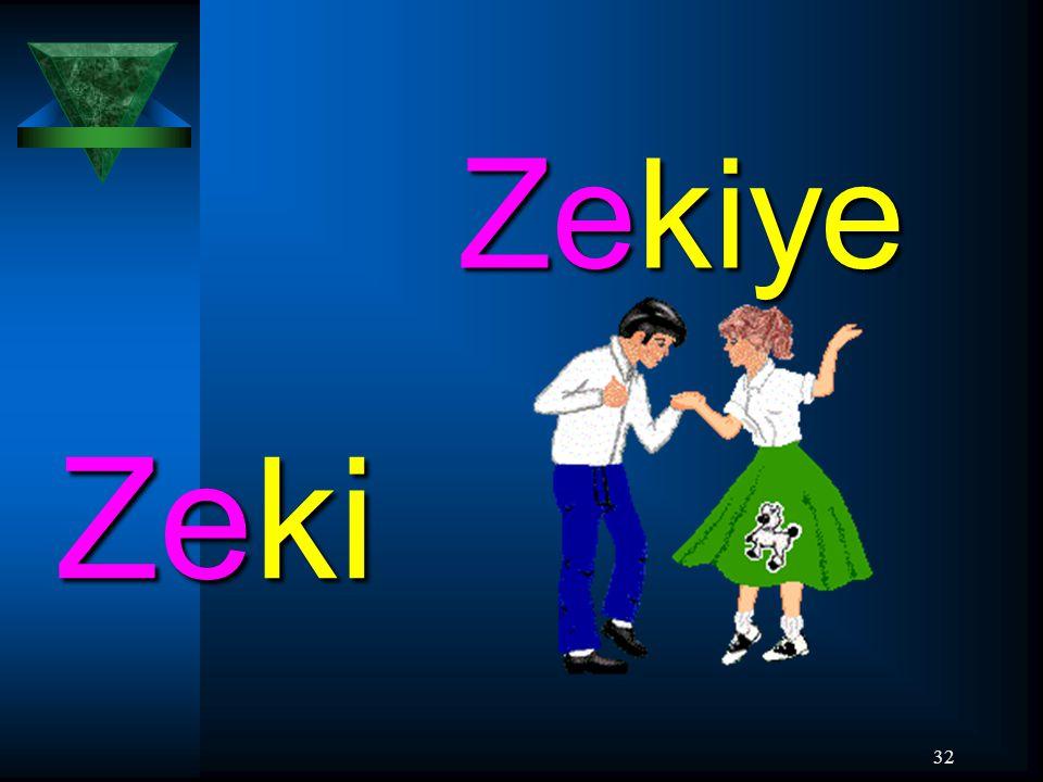 32 Zeki Zekiye