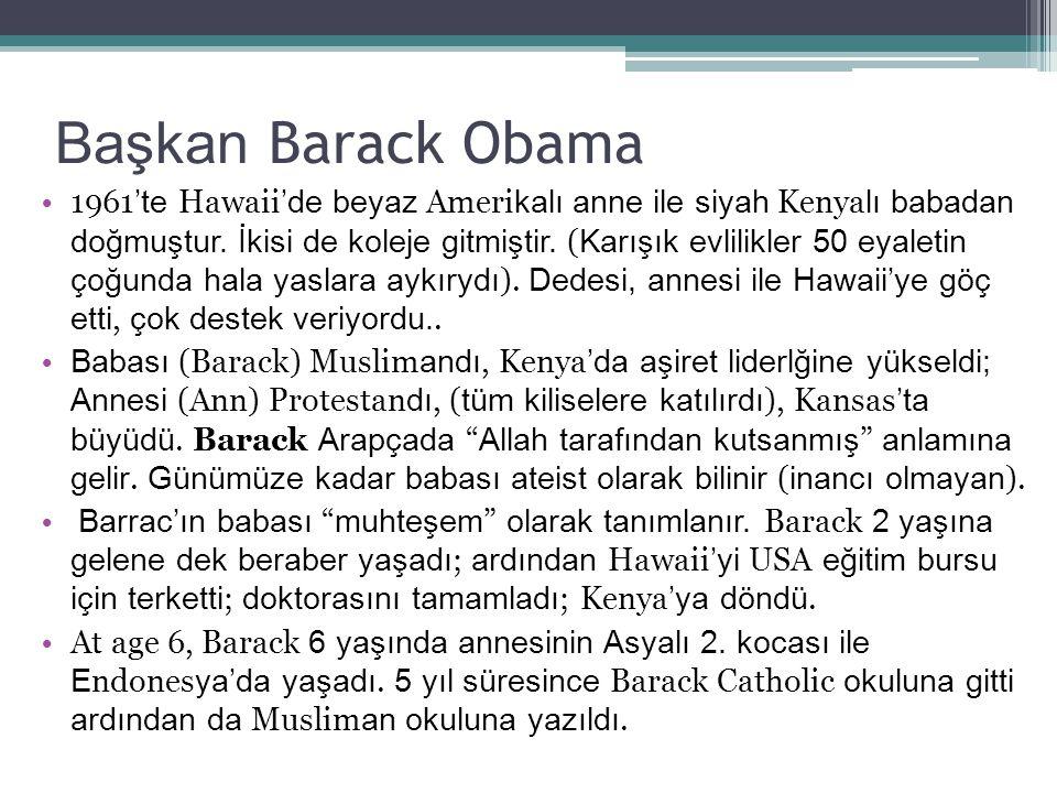 Başkan Barack Obama – Çeşitlilik 11 yaşında Hawaii'ye döndü ve adolesan yıllarını dedesiyle geçirdi.