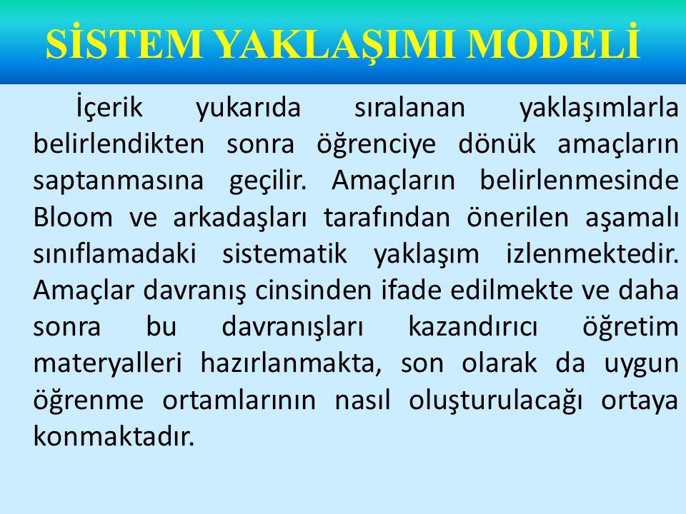Modelin son aşamasında değerlendirme ve dönüt sistemi üzerinde durulmaktadır.
