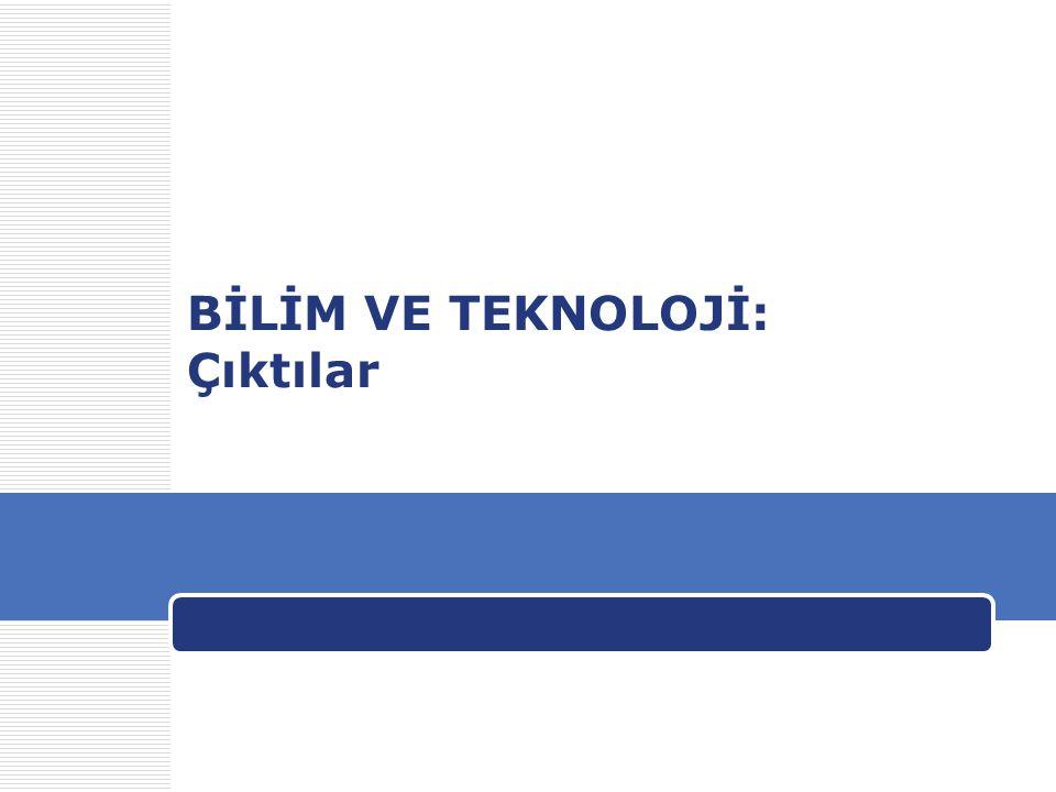 Gündüz Ulusoy31 Bilimsel ve teknik dergilerdeki makale sayısı 2003 Kaynak: WDI online, TÜBİTAK Dünya toplam yayınları içinde payı %0,9 (2003).