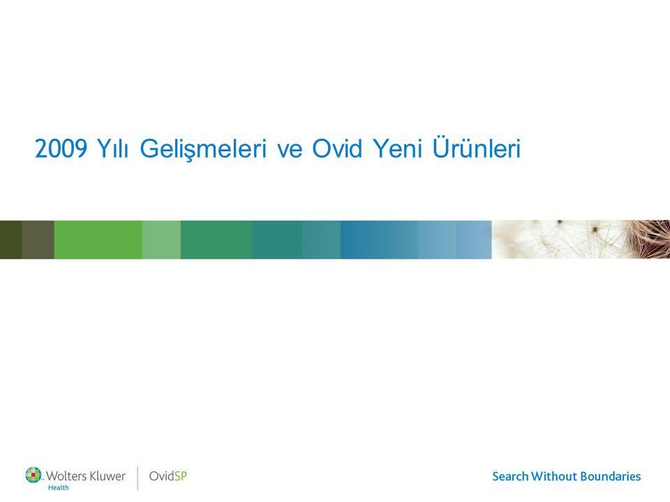 Wolters Kluwer Health – Ovid Technologies Ovid Teknolojileri bir Wolters Kluwer şirketidir Wolters Kluwer Sağlık Birimi'nin bir parçasıdır Lippincott, Williams ve Wilkins, ADIS ve UptoDate kardeş şirketleridir Kendi ürünlerinin yanısıra bir çok önemli yayıncının ürünlerini platformu (OvidSP) üzerinden sunar Türkiye'de Gemini firması distribütörüdür