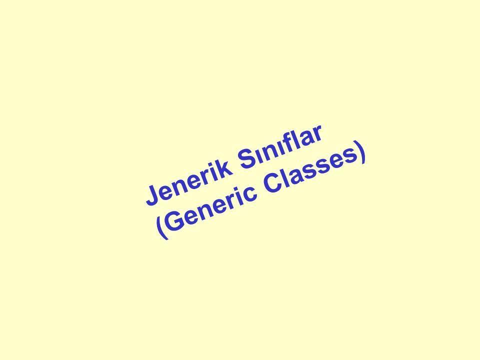 Jenerik Sınıflar (Generic Classes)