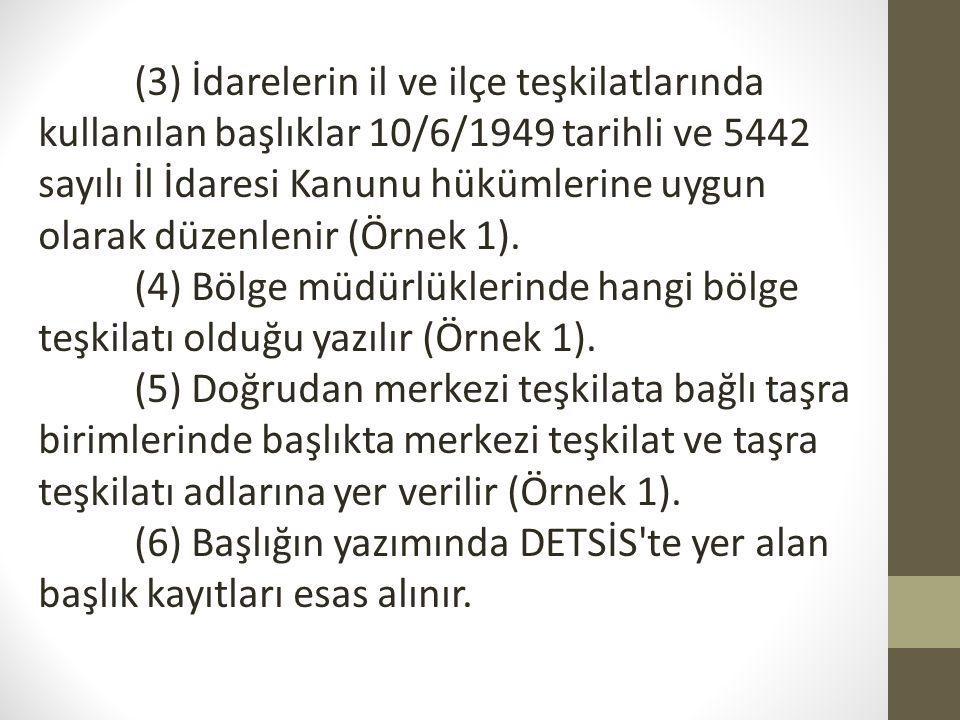 Sayı MADDE 9 (1) Belgelerde sayı bulunması zorunludur.