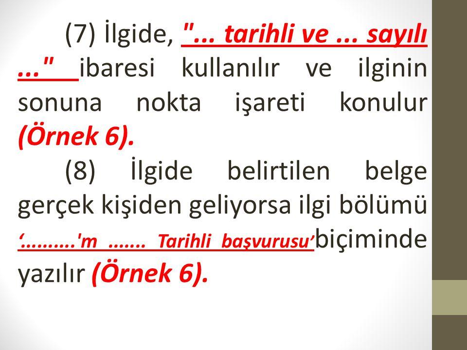 Metin MADDE 14- (1) Metin, İlgi ile İmza arasındaki kısımdır.