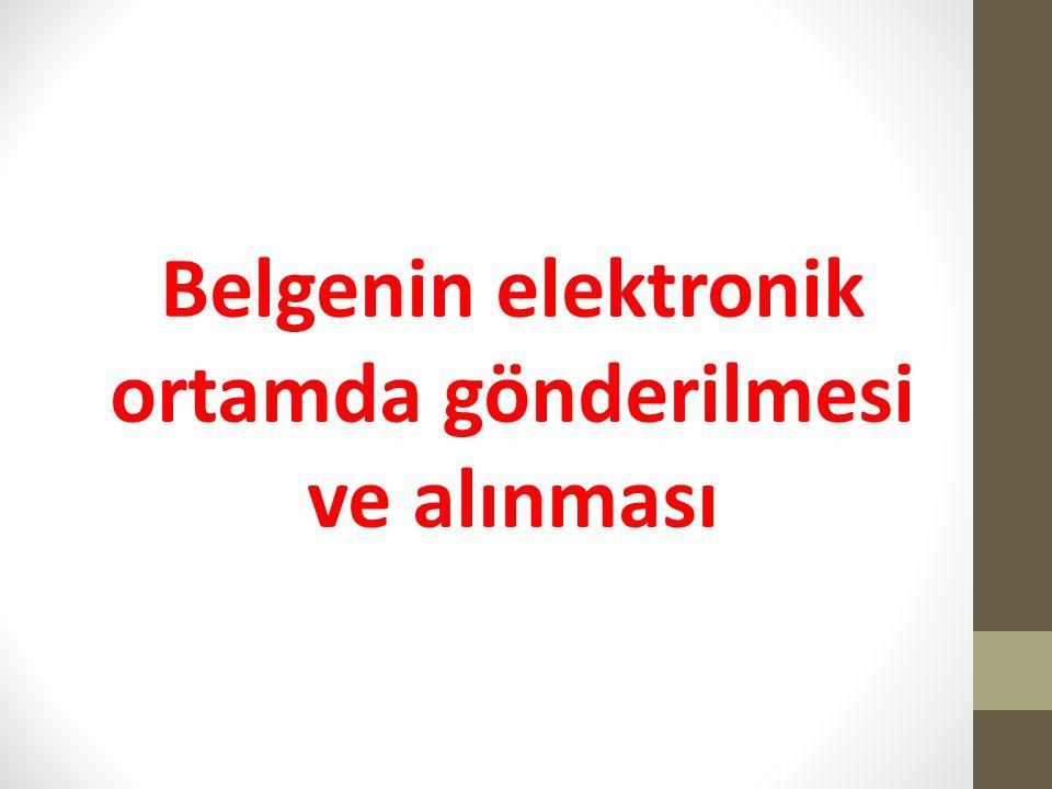 MADDE 28- (1) Güvenli elektronik imza ile imzalanan belge elektronik ortamda muhataplara iletilir.