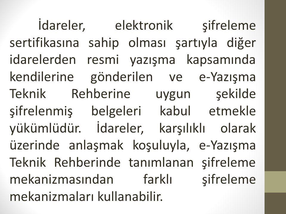(7) İdare.