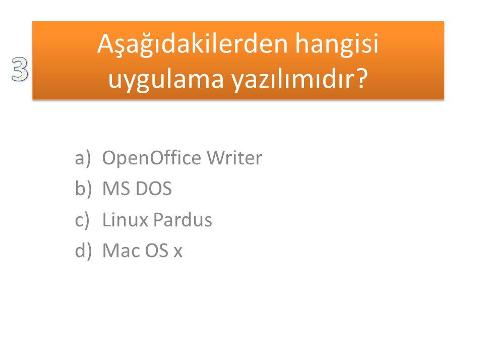 Aşağıdakilerden hangisi uygulama yazılımıdır.