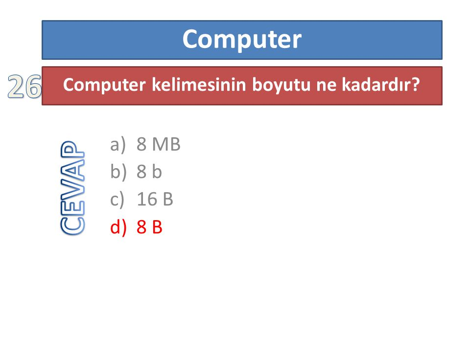 Bir Flash belleğin kapasitesi 2 TB'dır a)1 TB b)128 GB c)512 GB d)1024 GB Bu Flash belleği 4 eşit parçaya bölmeye çalışırsak sonuç kaç GB eder?