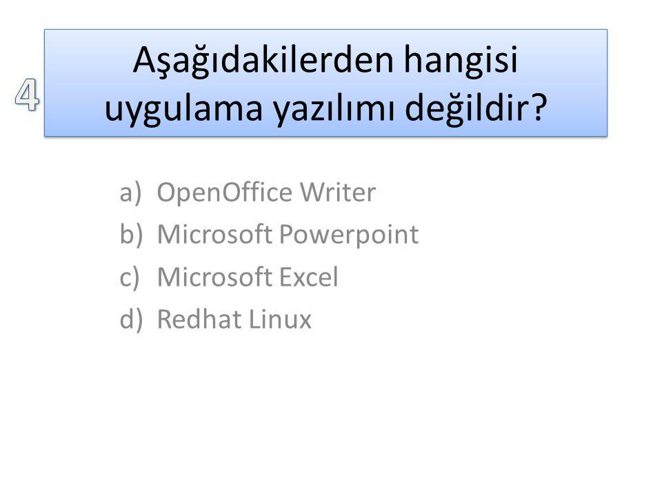 Aşağıdakilerden hangisi uygulama yazılımı değildir.