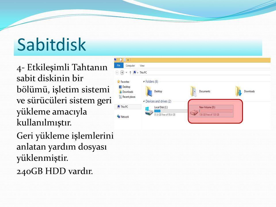 Yazılımlar 5- Etkileşimli Tahtada Windows / Pardus / Libre Office / Antropi kuruludur.