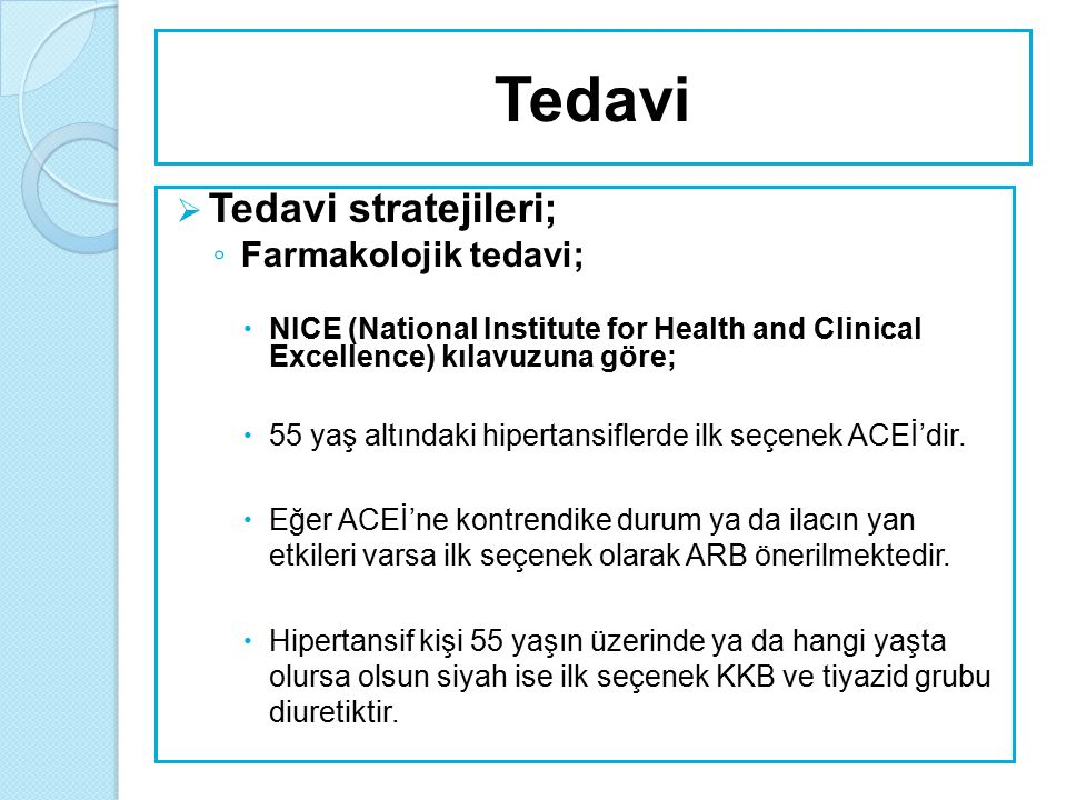 Kombinasyon tedavisi  Birinci tercih edilen dozlarla KB kontrolü sağlanamazsa maksimum doza çıkarılır ya da birinci ilacın ortalama bir dozundayken ikinci bir ilaç eklenir.