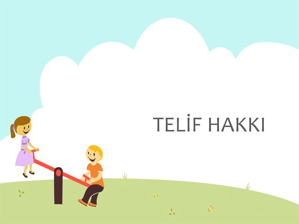 TELİF HAKKI NEDİR.
