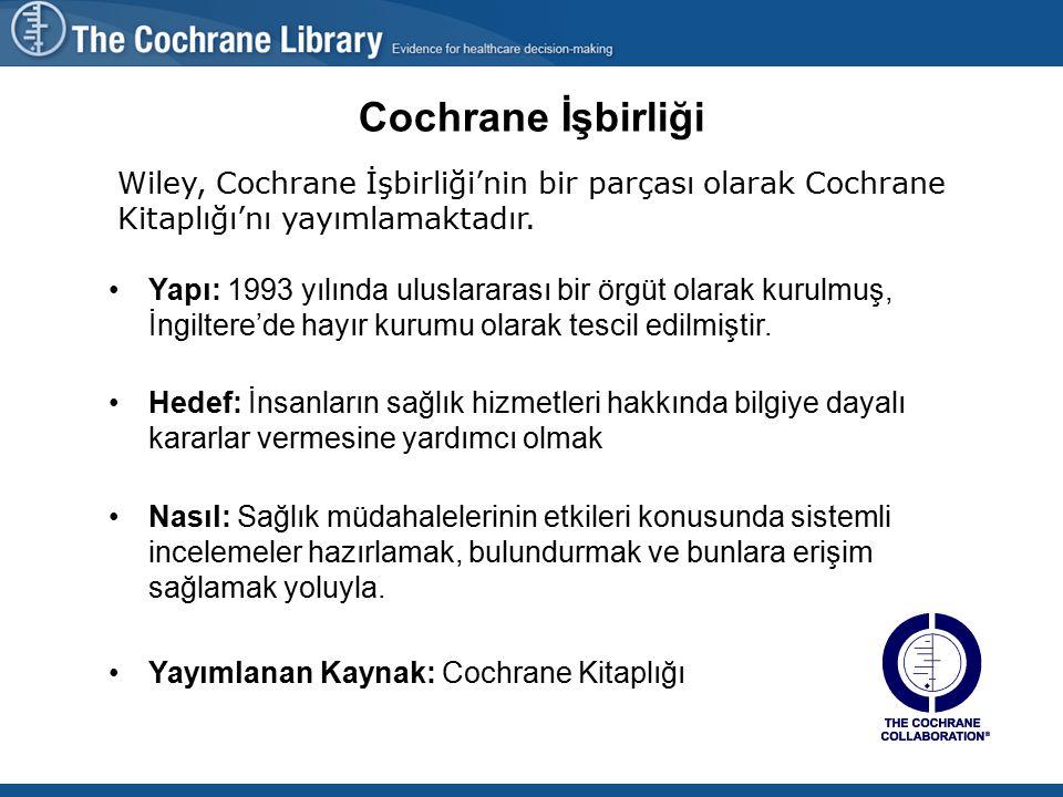Cochrane Kitaplığı'ndan kimler yarar görür.