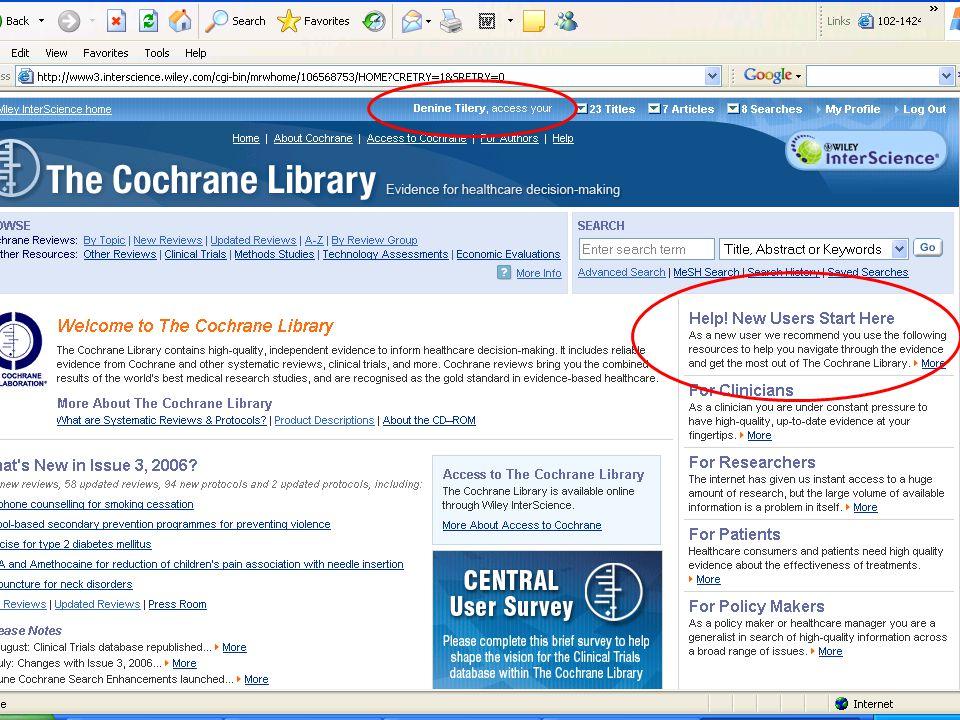 Cochrane Kitaplığı'nda kayıtlı çeşitli konuları ve incelemeleri buradan araştırabilirsiniz.