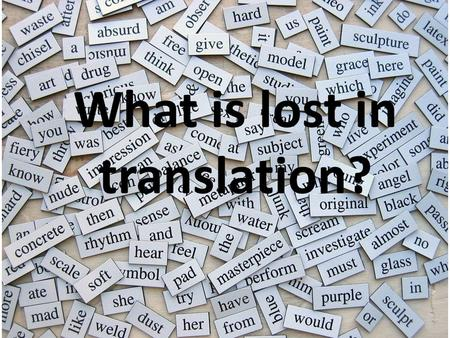 What is lost in translation?. Yaşamaya Dair by Nazım Hikmet Translated by Fatih Akgül.