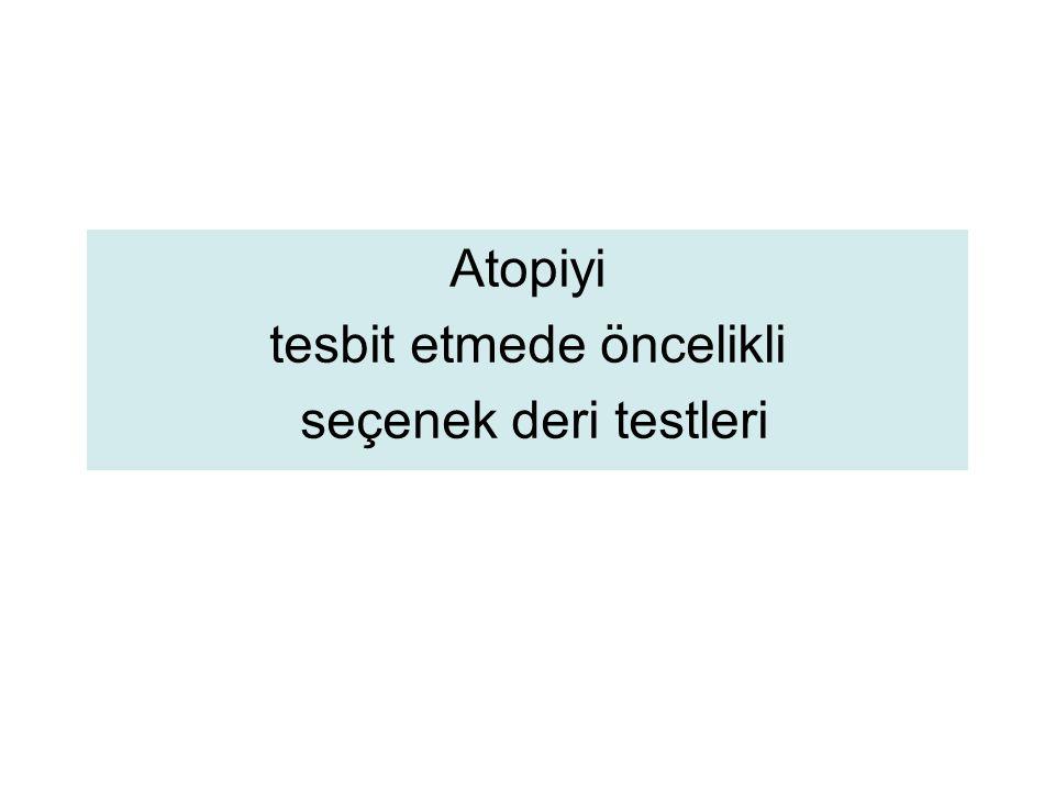 Allerji testi neden yapılır.Ne verir: 1.Allerjik/Nonallerjik ayırımı 2.