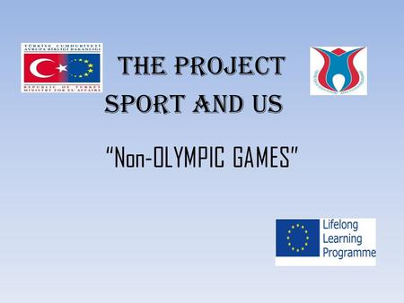 "THE PROJECT SPORT AND US ""Non-OLYMPIC GAMES"". FIVE STONES."