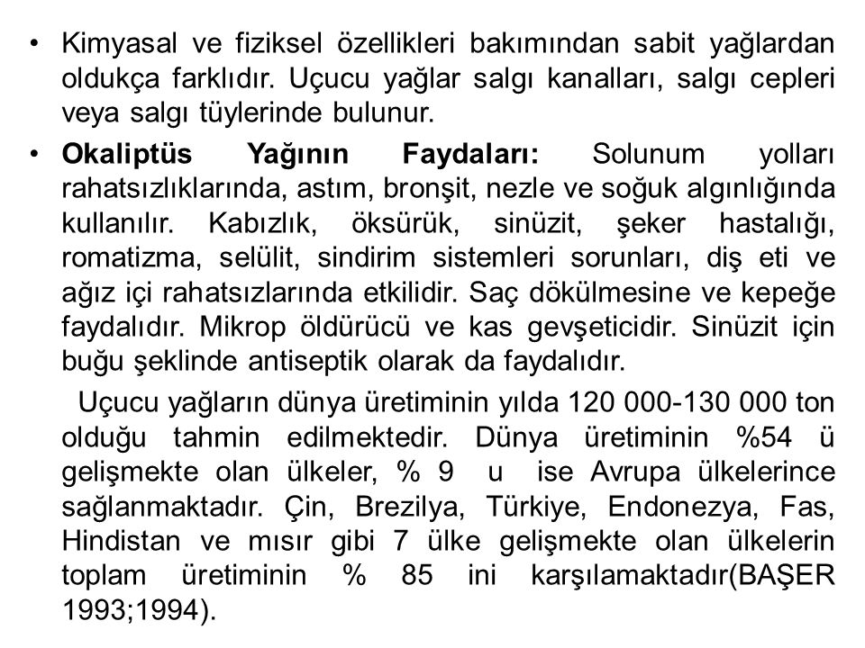Zararlıları: E.Camaldulensis ve E.Grandis Türkiye için yabancı orijinli tür olmasına karşın günümüze kadar iki böceğin zararına rastlanmıştır.