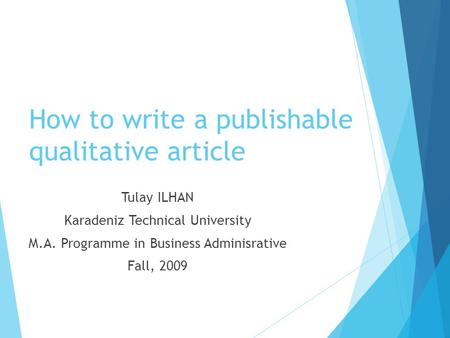 How to write a publishable qualitative article