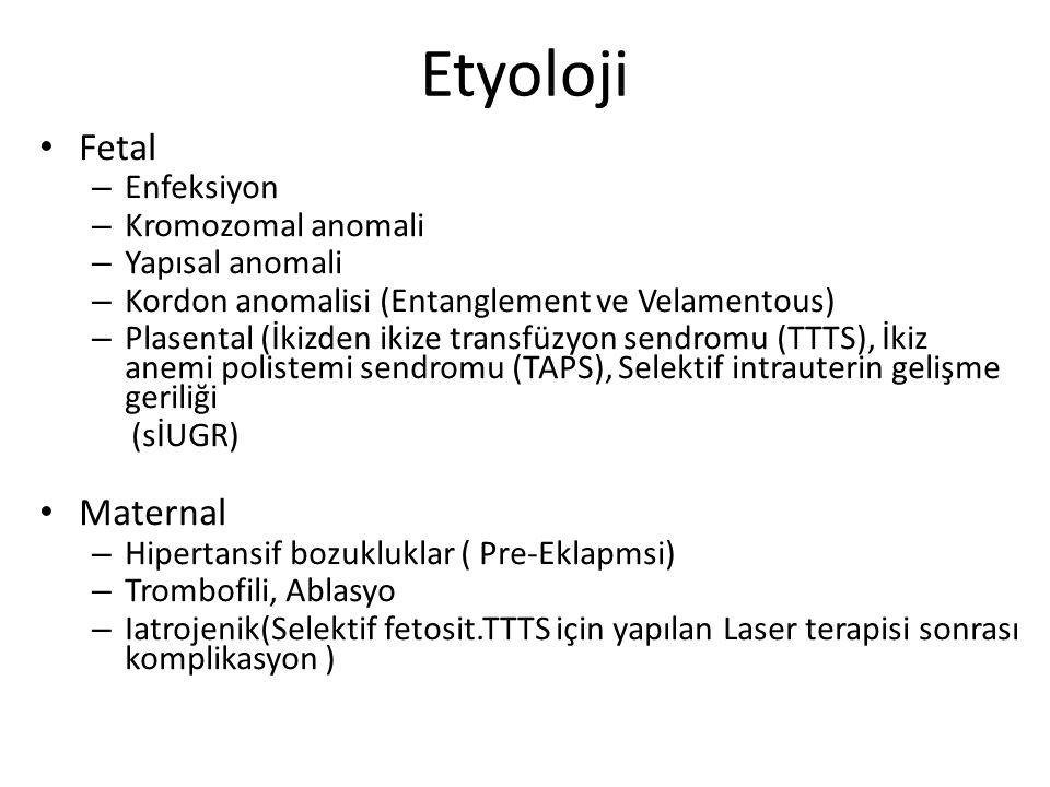 TTTS dengesiz arteriovenöz şantlar nedeniyle verici ikizde hipovolemi, azalmış kardiyak output, oligohidramnioz, artmış periferik vasküler rezistans, hipoksi, asidoz ve artmış eritropoetin üretimi olur Alıcı ikizde polisitemi, polihidramnioz, kardiyak yetmezlikle sonuçlanır TAPS' da ciddi hemoglobin diskordansı (en az 8 gr/dl) vardır.