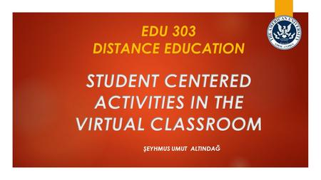 Student centered activities in the virtual classroom