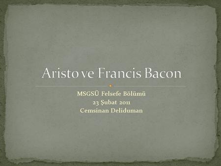 Aristo ve Francis Bacon