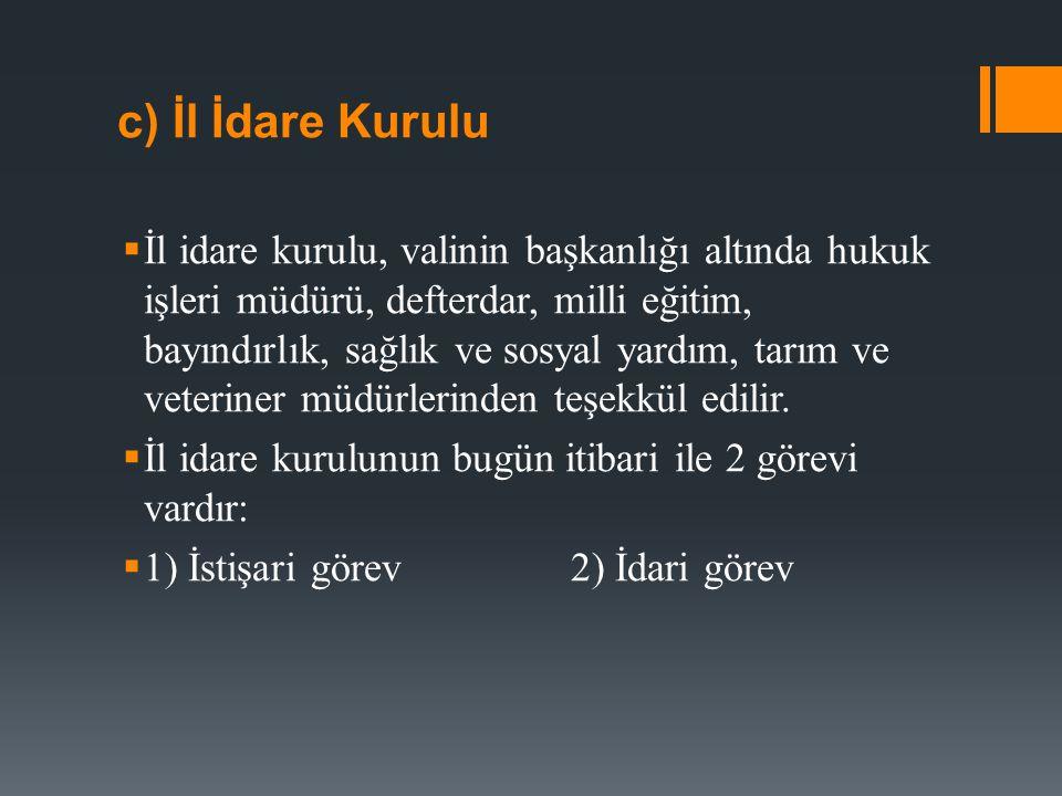 2) İlçe İdaresi  Mülki idare bölümlerinden ikincisi ilçedir.