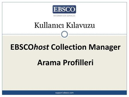 EBSCOhost Collection Manager Arama Profilleri