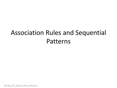 Association Rules and Sequential Patterns