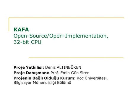 KAFA Open-Source/Open-Implementation, 32-bit CPU