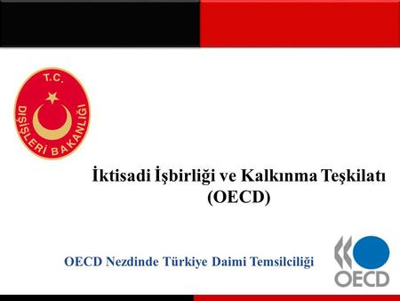 OECD Nedir? The Organization for Economic Co-Operation and Development