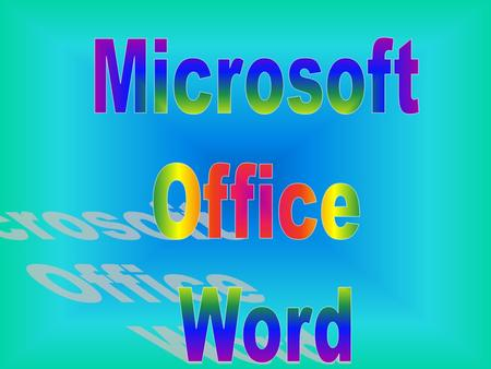 Microsoft Office Word.