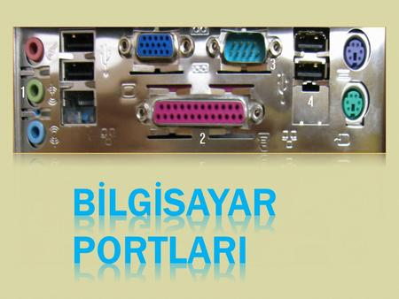 Paralel Port  Seri Port  USB Port  PS/2 Port  VGA Monitor Port  Ethernet Port  Modem RJ-11 Port  Firewire IEEE 1394 Port  Audio Portu  S-Video.