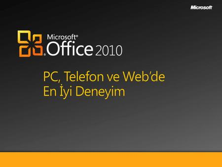PC, Telefon, ve Web'de En İyi Üretkenlik Deneyimi Word Excel PowerPoint Outlook Access OneNote SharePoint Workspace Publisher InfoPath Communicator Son.
