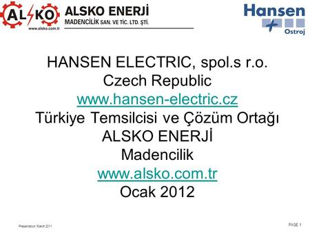 HANSEN ELECTRIC, spol. s r. o. Czech Republic www. hansen-electric