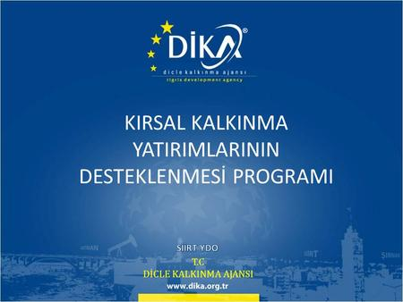 T.C DİCLE KALKINMA AJANSI