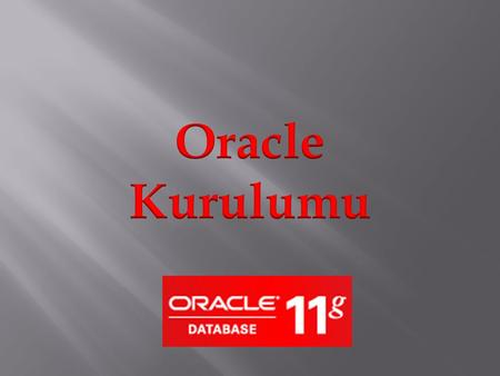 Oracle Kurulumu.