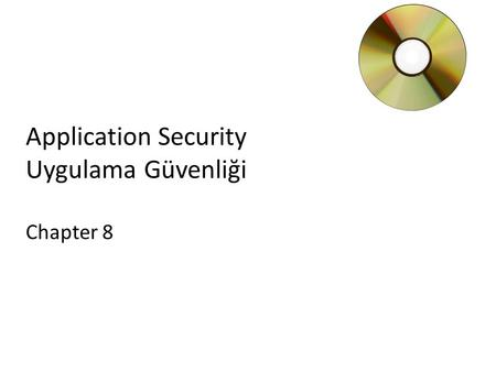 Application Security Uygulama Güvenliği Chapter 8.
