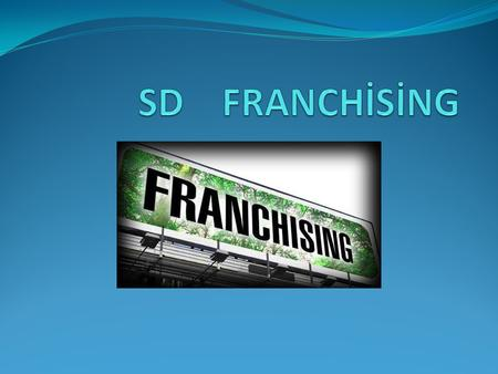 SD GÜVENCESİ ALTINDA SD YURT DIŞI EGİTİM FRANCHISE.