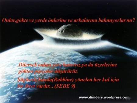 www.diniders.wordpress.com UZAYIN DERİNLİKLERİ...