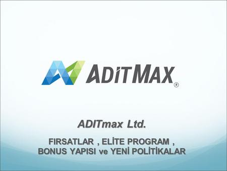 ADITmax Ltd. FIRSATLAR, ELİTE PROGRAM, BONUS YAPISI ve YENİ POLİTİKALAR.