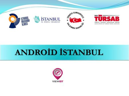 ANDROİD İSTANBUL.