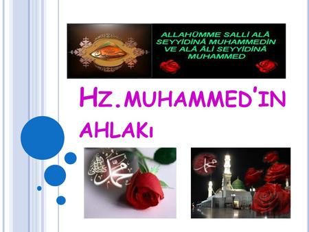 Hz.muhammed'in ahlakı.