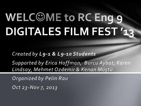 WELCME to RC Eng 9 DIGITALES FILM FEST '13