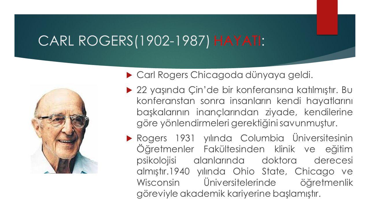 Kişilik kuramı: Rogers'ın kişilik kuramının ana kavramı benliktir.
