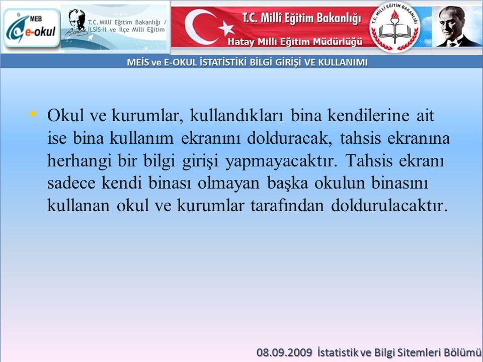 İl Milli Eğitim Müdürlüğünün 11/10/2012 tarih ve B.08.4.MEM.031.20.01.042.99/36-38256 sayılı yazısında 7.