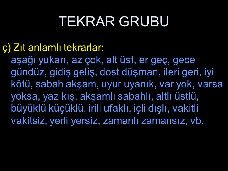 TEKRAR GRUBU 5.