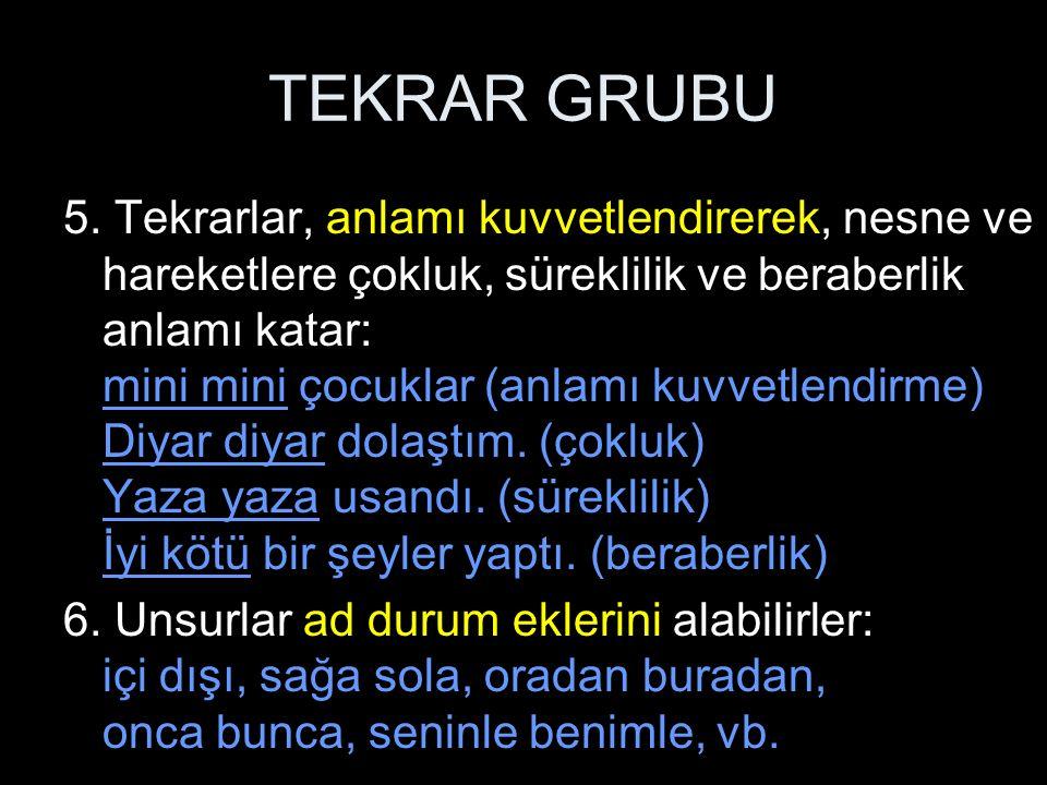 TEKRAR GRUBU 7.