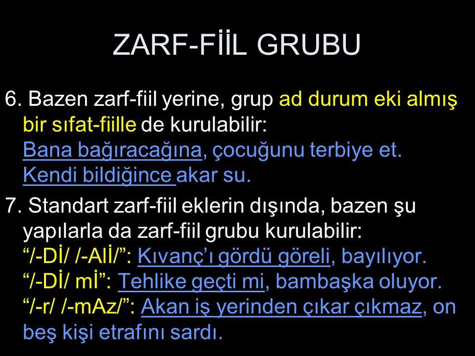 ZARF-FİİL GRUBU 8.