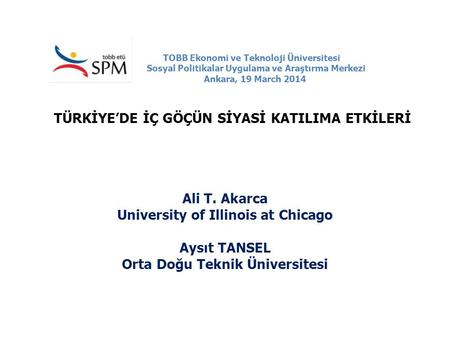 University of Illinois at Chicago Orta Doğu Teknik Üniversitesi